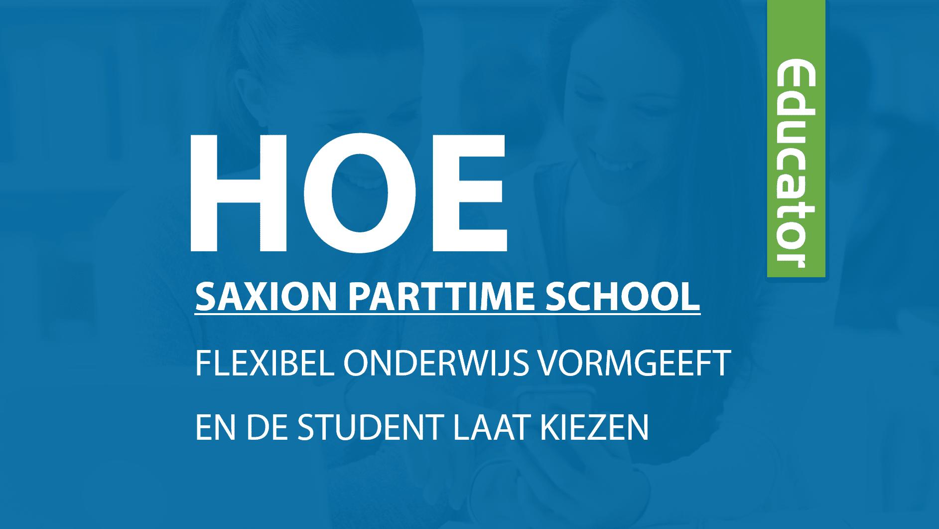 Flexibel onderwijs voor studenten van Saxion Parttime School