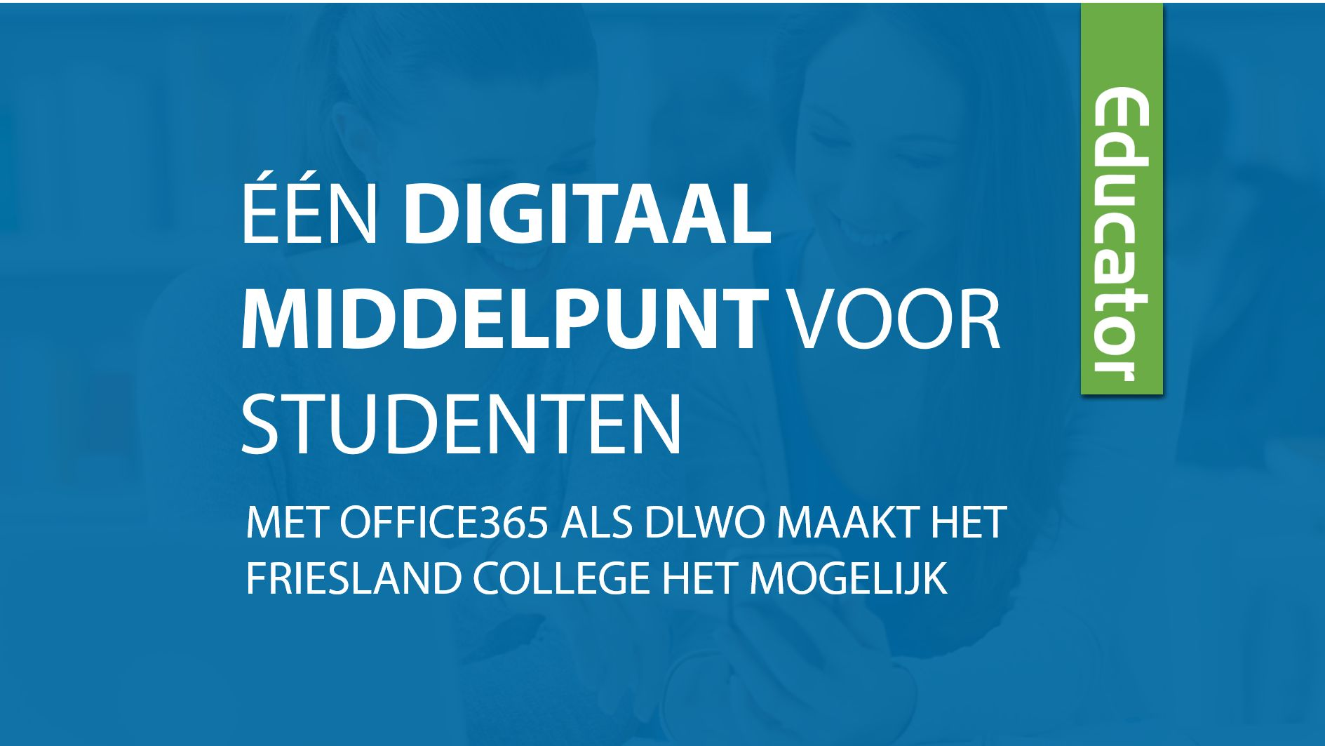 Office365 als DLWO met Educator integratie